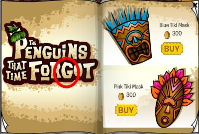 Penguins That Time Forgot Tiki Mask Cheat